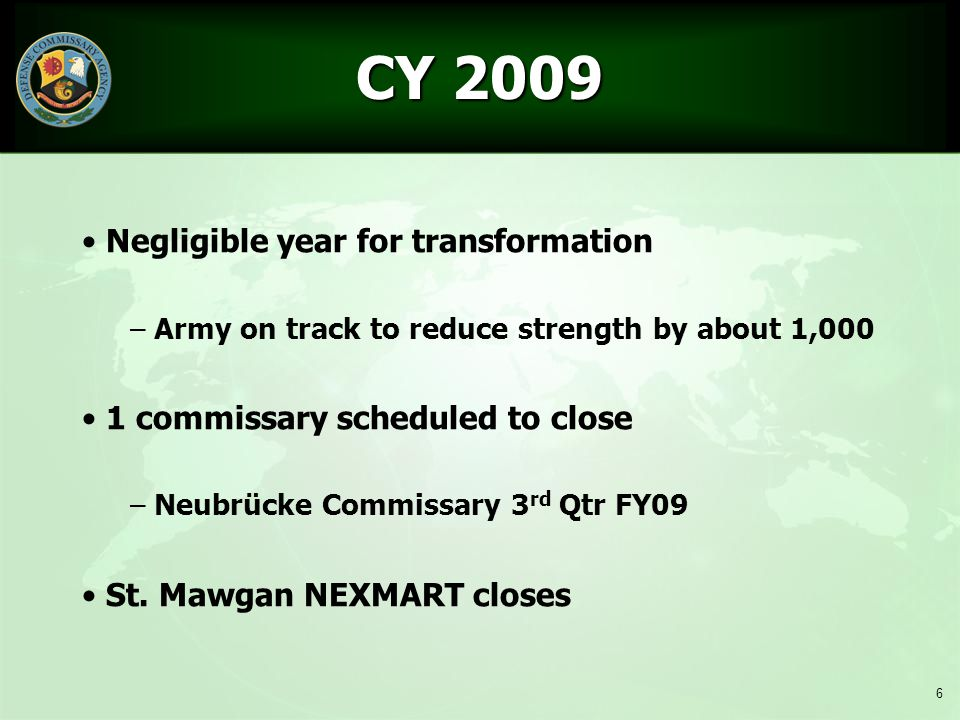 CY 2009 Negligible year for transformation