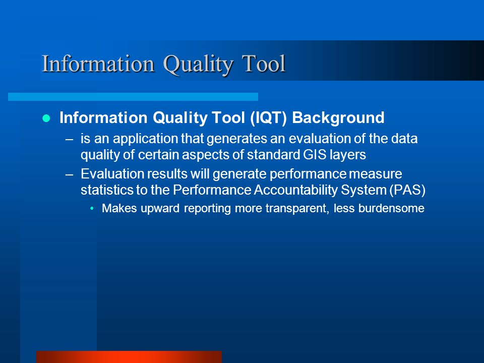 Information Quality Tool