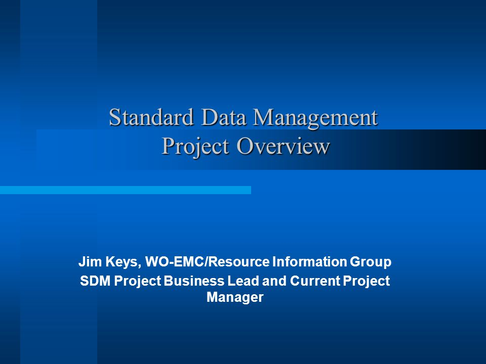 Standard Data Management Project Overview