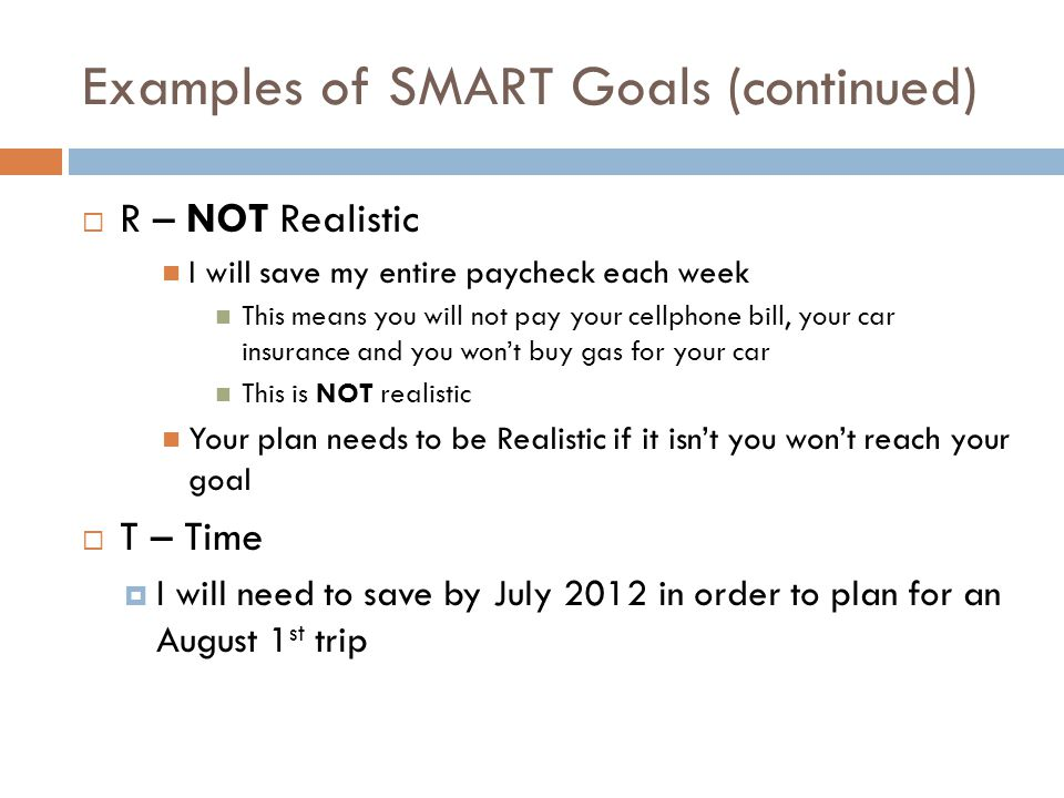 Examples of SMART Goals (continued)