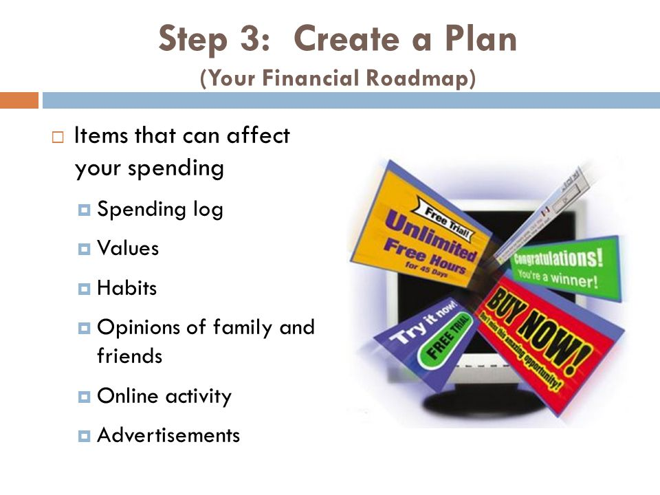 Step 3: Create a Plan (Your Financial Roadmap)