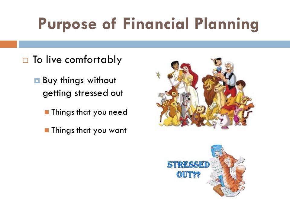 Purpose of Financial Planning