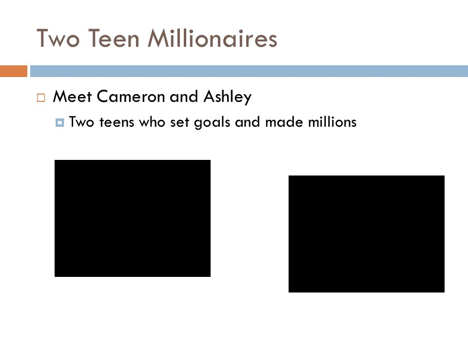 Two Teen Millionaires Meet Cameron and Ashley