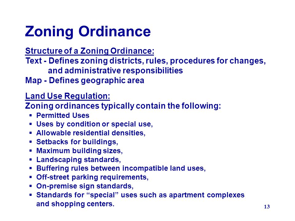 Zoning Ordinance Structure of a Zoning Ordinance: