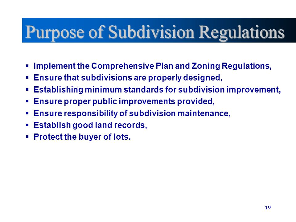 Purpose of Subdivision Regulations