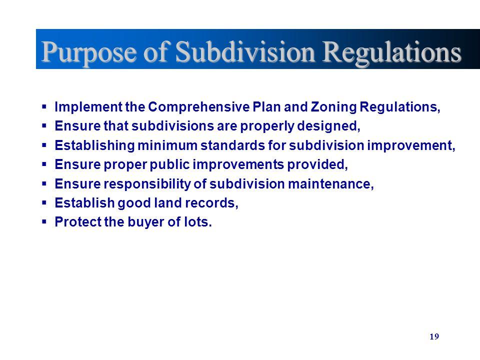 Purpose of Subdivision Regulations