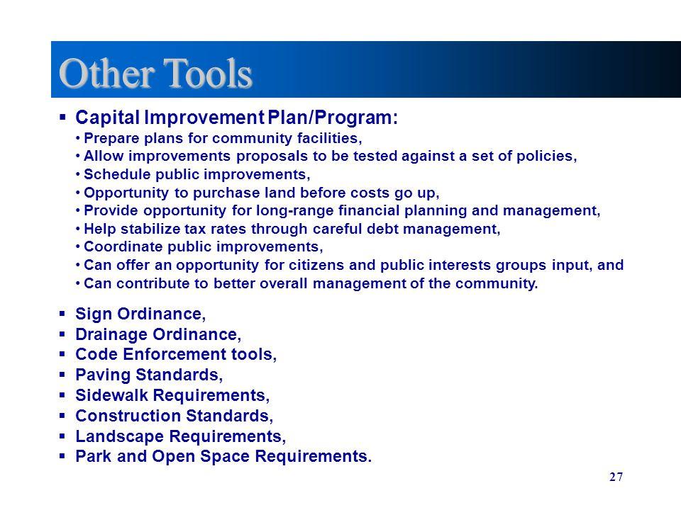 Other Tools Capital Improvement Plan/Program: Sign Ordinance,