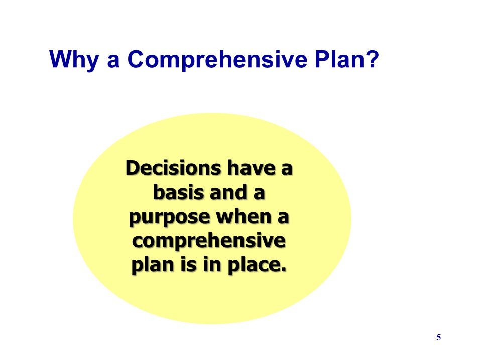 Why a Comprehensive Plan