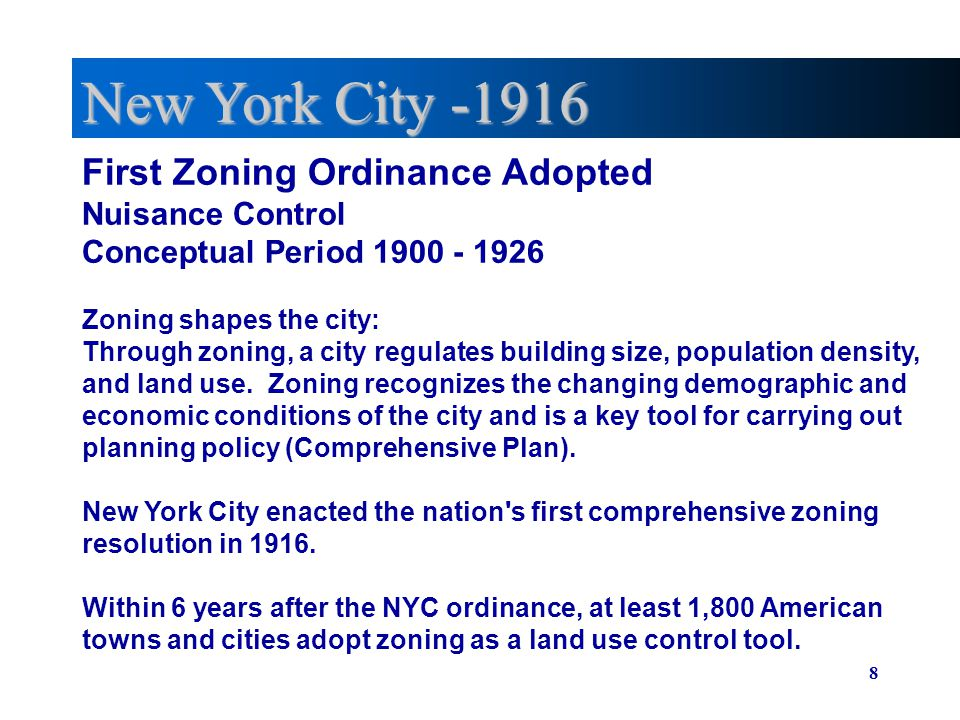New York City -1916 First Zoning Ordinance Adopted Nuisance Control