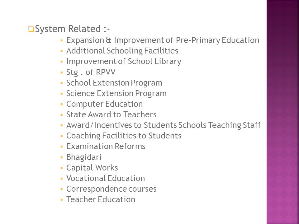 System Related :- Expansion & Improvement of Pre-Primary Education