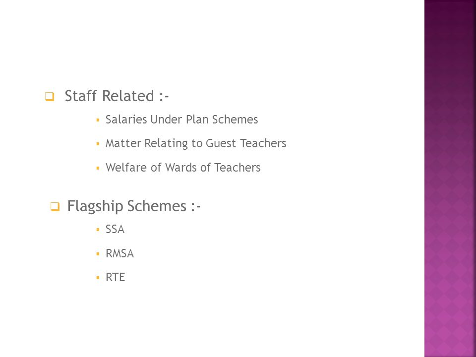 Staff Related :- Flagship Schemes :- Salaries Under Plan Schemes