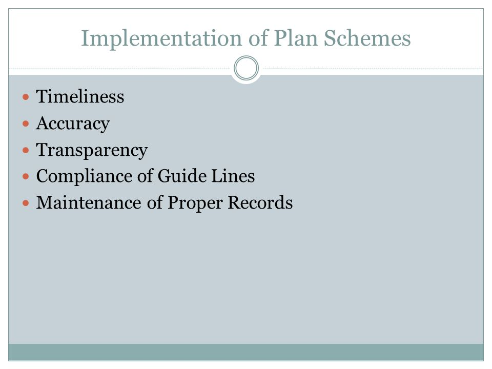 Implementation of Plan Schemes