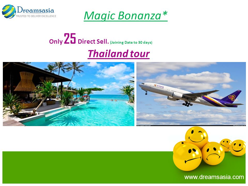Magic Bonanza* Only 25 Direct Sell. (Joining Date to 30 days)