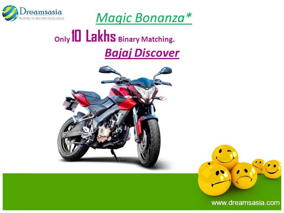 Magic Bonanza* Bajaj Discover Only 10 Lakhs Binary Matching.