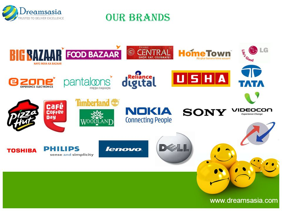 OUR BRANDS www.dreamsasia.com