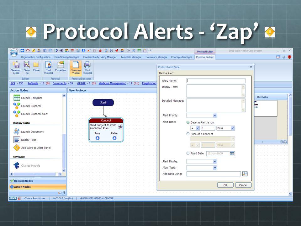 Protocol Alerts - 'Zap'