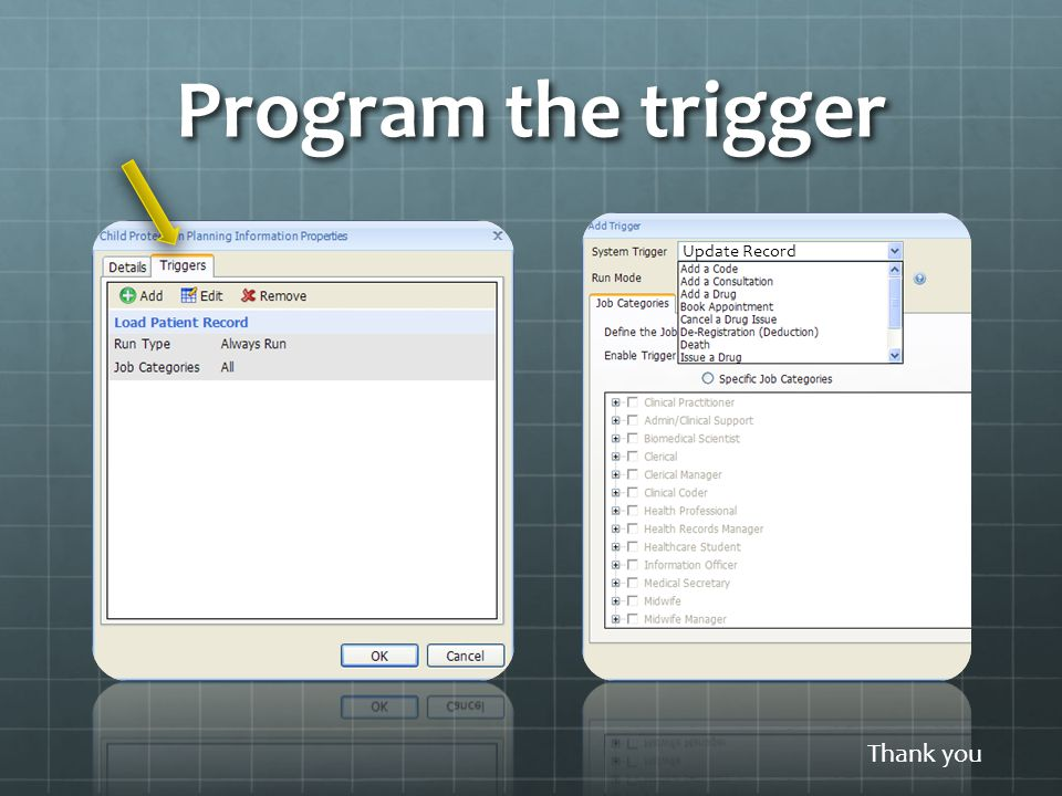 Program the trigger Update Record Thank you