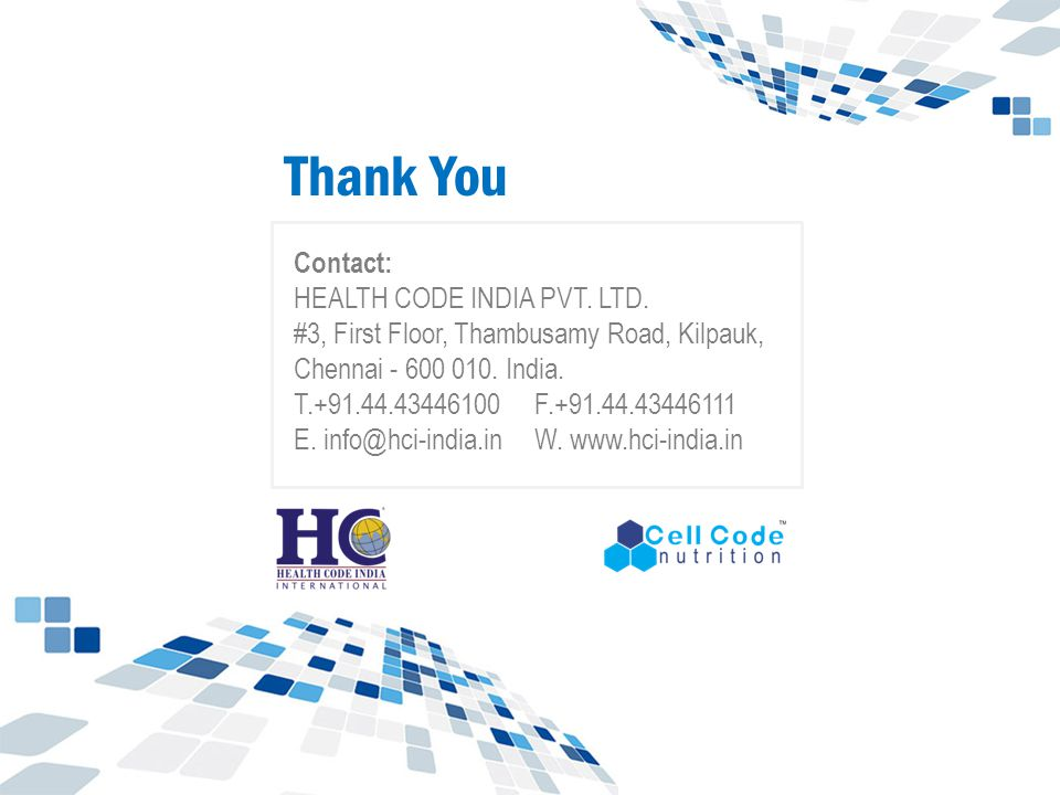 Thank You Contact: HEALTH CODE INDIA PVT. LTD.