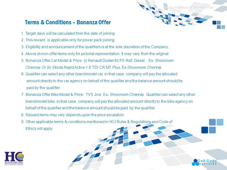Terms & Conditions – Bonanza Offer