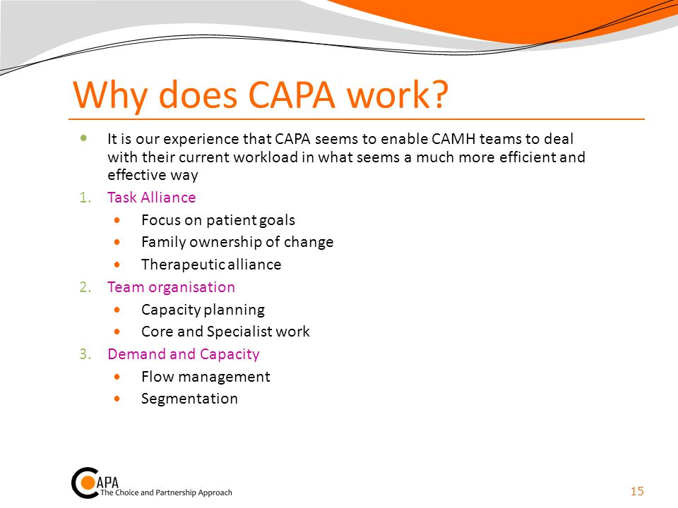 Why does CAPA work