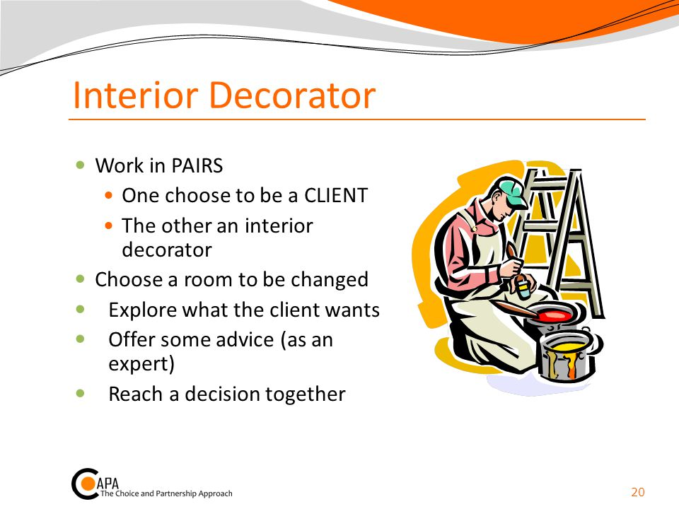 Interior Decorator Work in PAIRS One choose to be a CLIENT