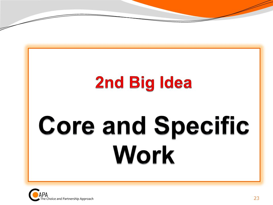 2nd Big Idea Core and Specific Work