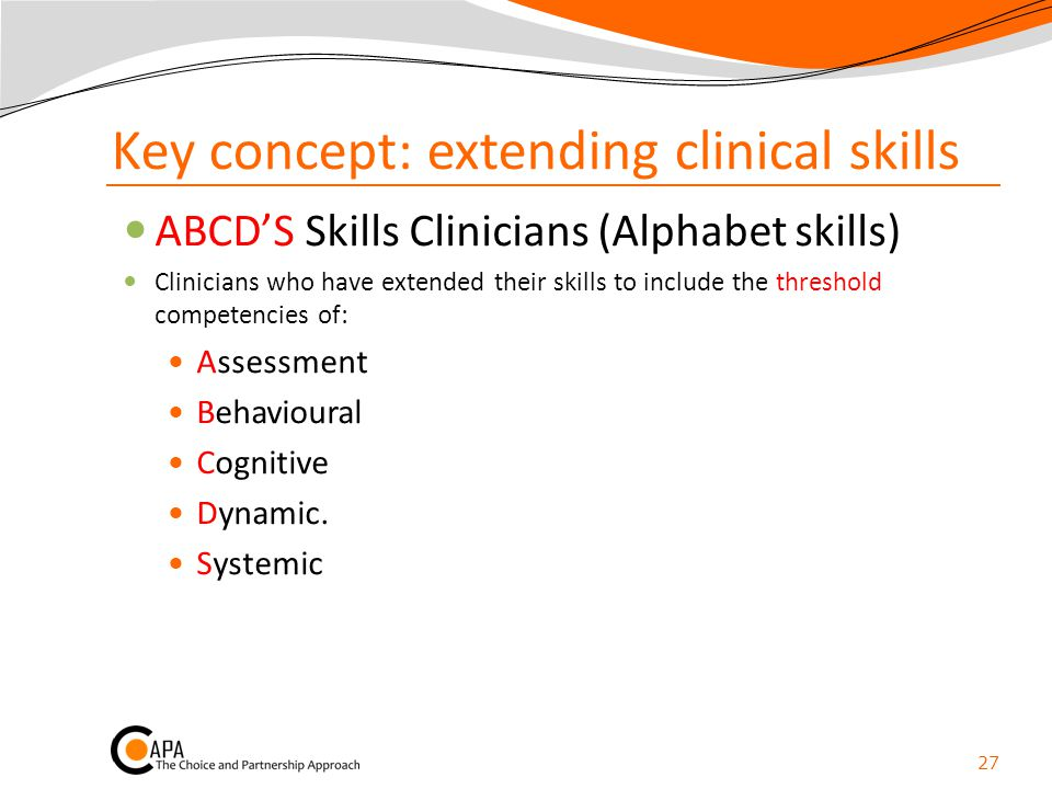 Key concept: extending clinical skills