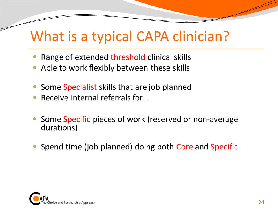 What is a typical CAPA clinician