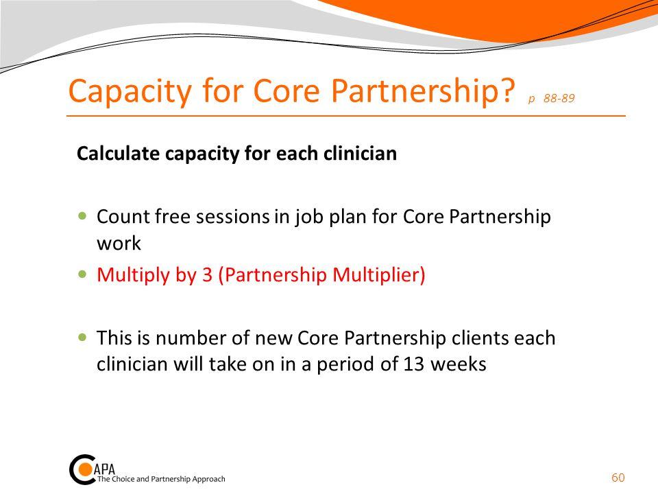 Capacity for Core Partnership p 88-89