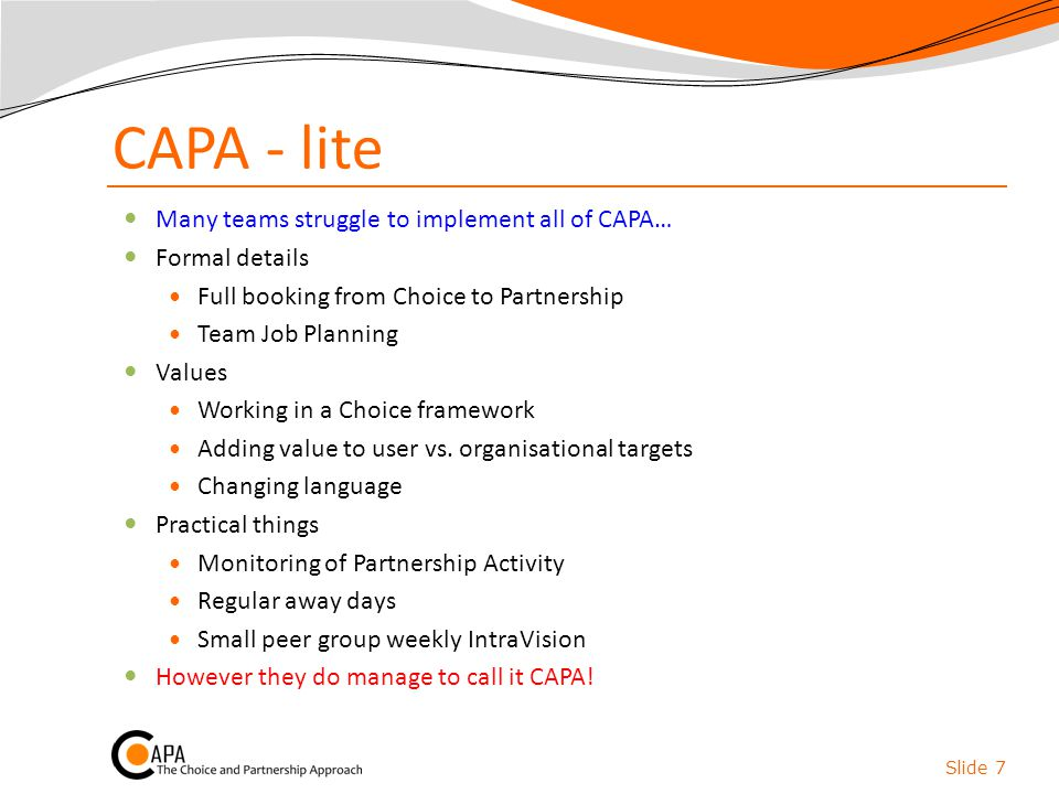 CAPA - lite Many teams struggle to implement all of CAPA…