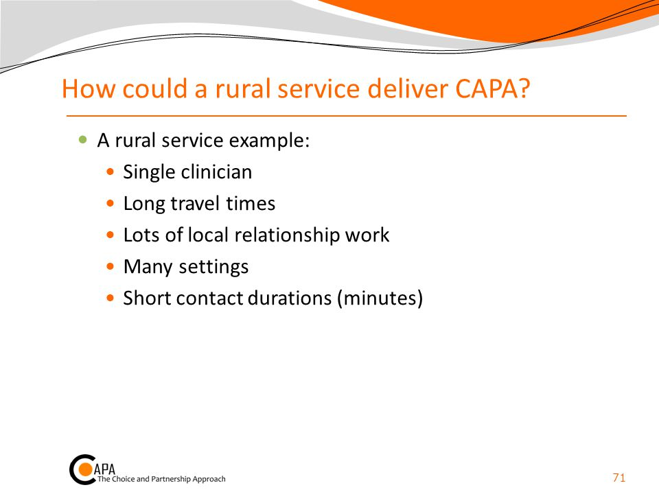 How could a rural service deliver CAPA
