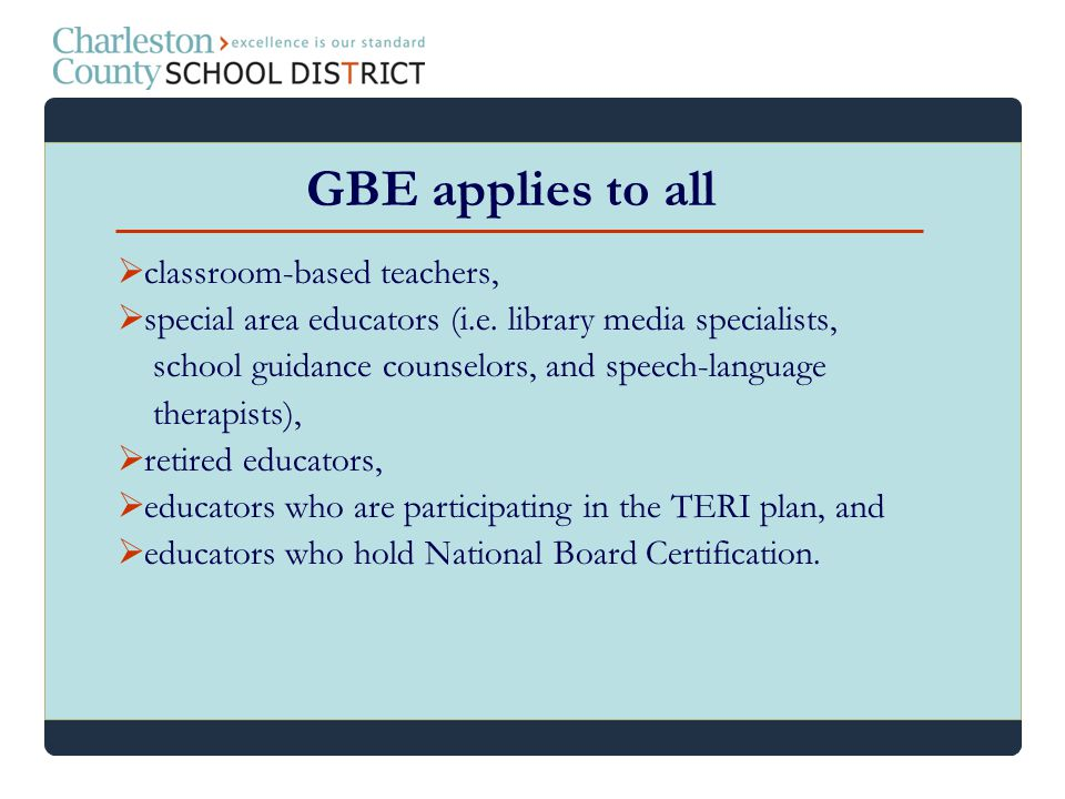 GBE applies to all classroom-based teachers,