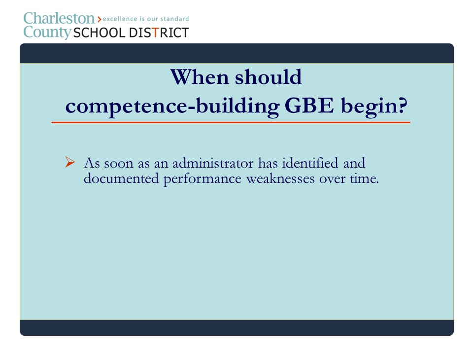 When should competence-building GBE begin