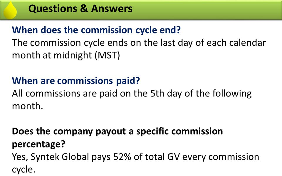 Questions & Answers When does the commission cycle end