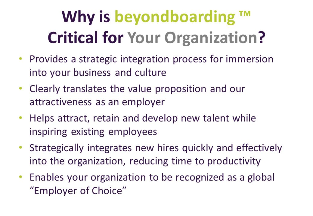 Why is beyondboarding ™ Critical for Your Organization