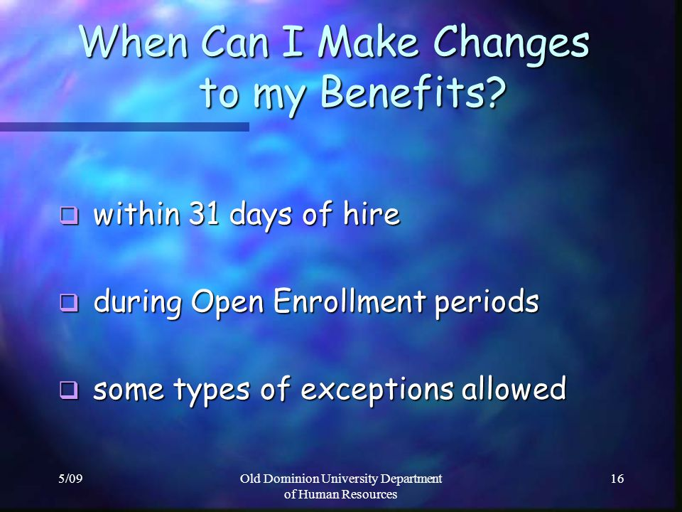 When Can I Make Changes to my Benefits