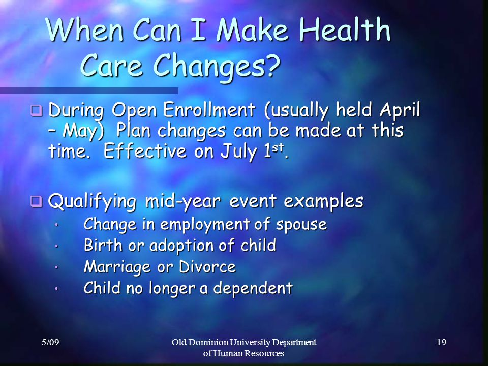 When Can I Make Health Care Changes