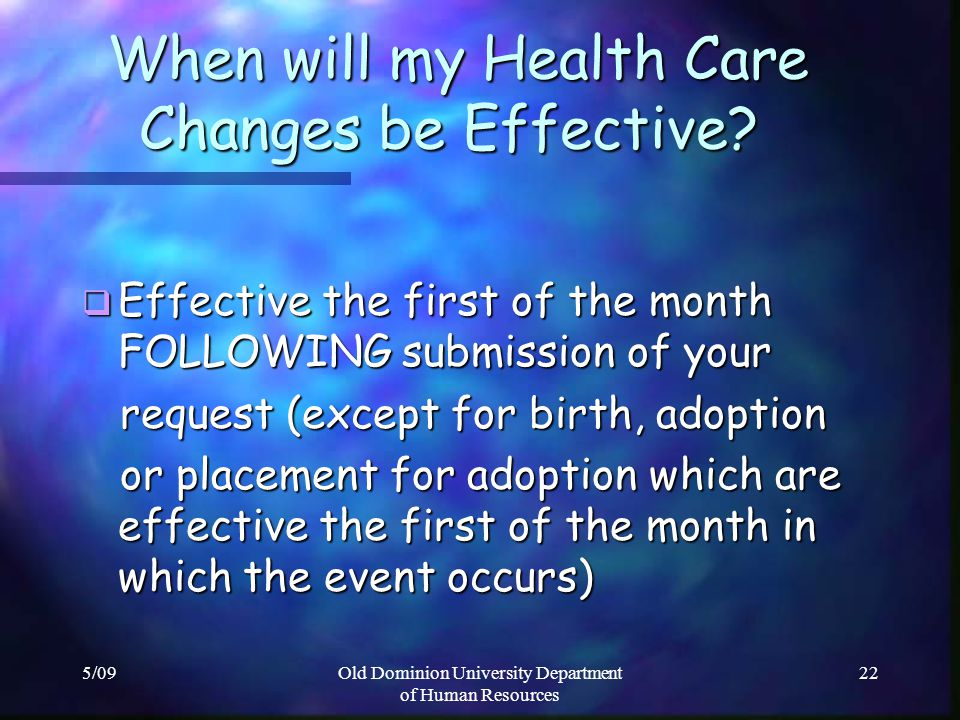 When will my Health Care Changes be Effective