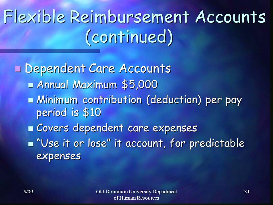 Flexible Reimbursement Accounts (continued)