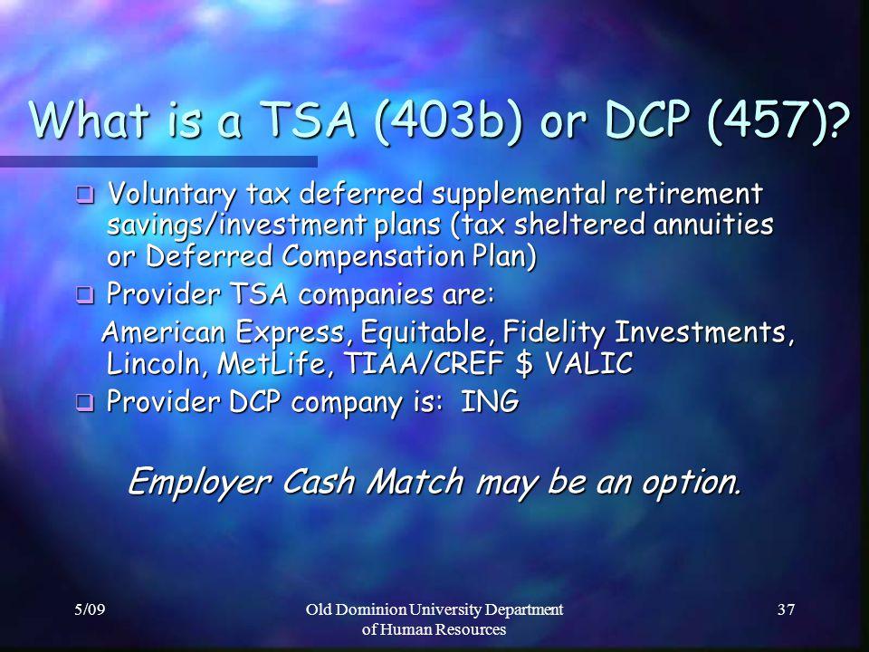 What is a TSA (403b) or DCP (457)