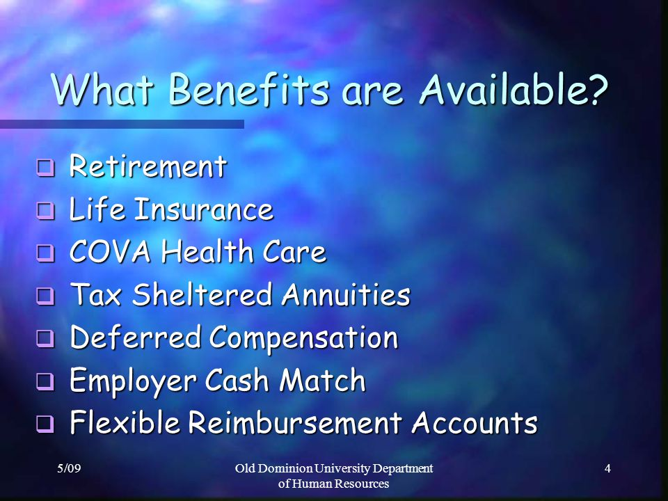 What Benefits are Available