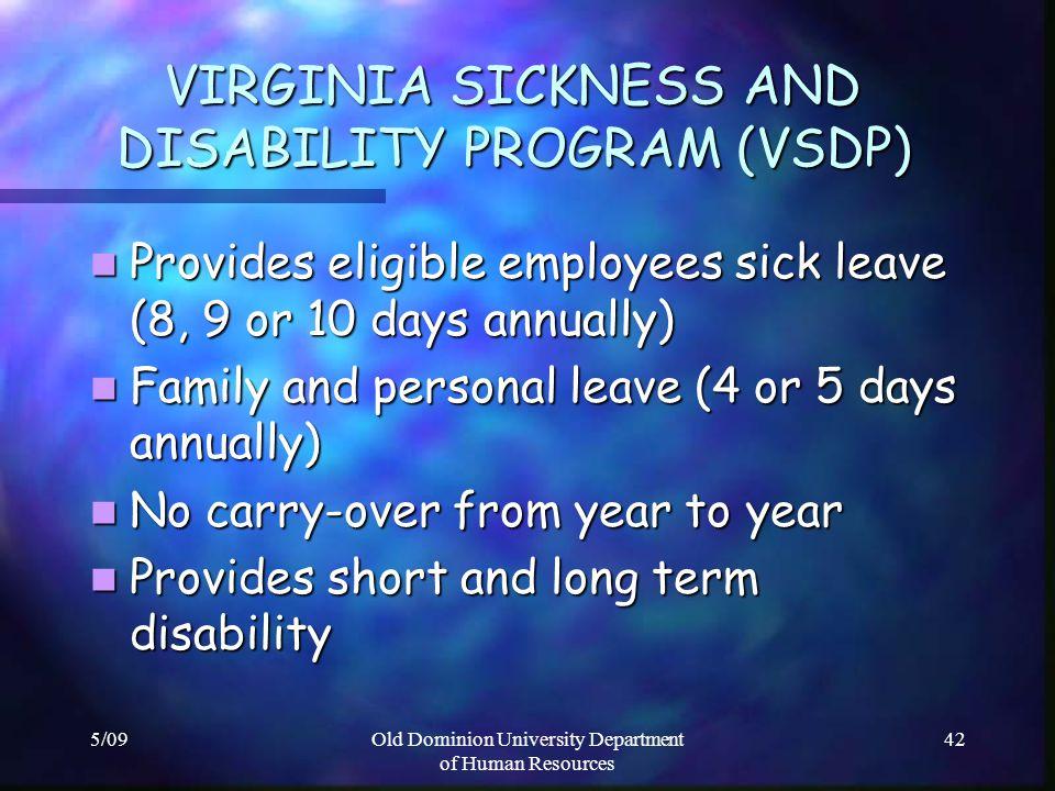 VIRGINIA SICKNESS AND DISABILITY PROGRAM (VSDP)