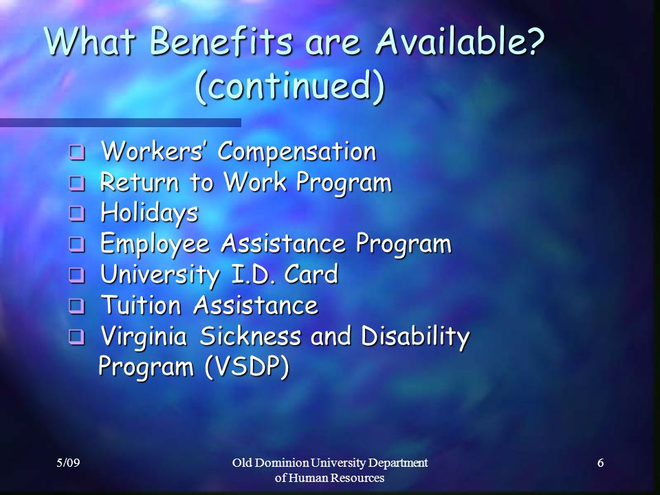What Benefits are Available (continued)
