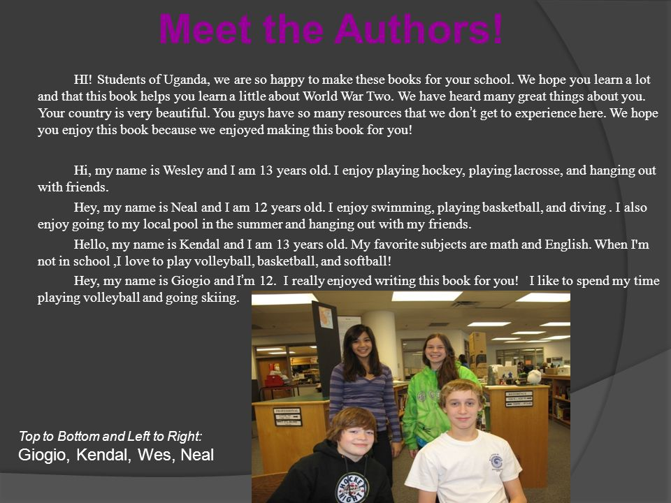Meet the Authors! Giogio, Kendal, Wes, Neal