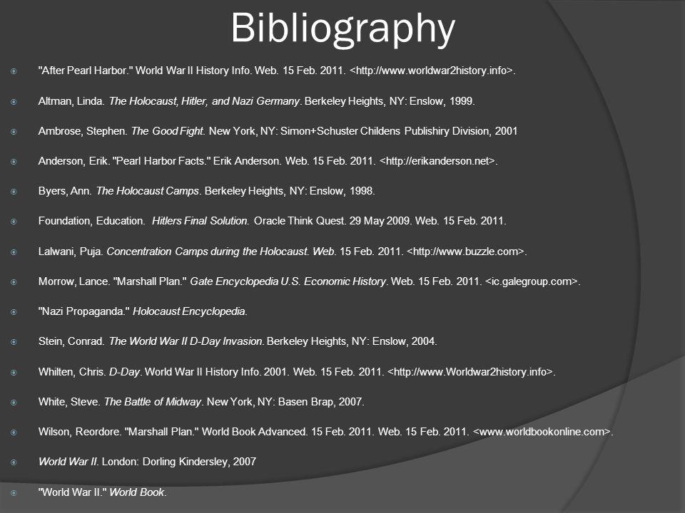 Bibliography After Pearl Harbor. World War II History Info. Web. 15 Feb. 2011. <http://www.worldwar2history.info>.