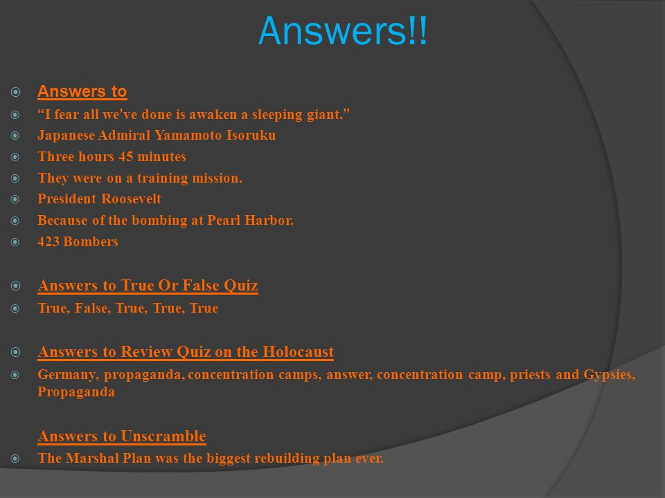 Answers!! Answers to Answers to True Or False Quiz