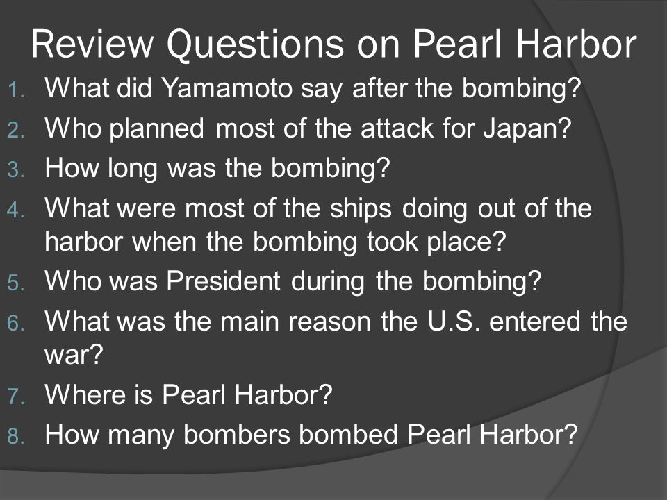 Review Questions on Pearl Harbor