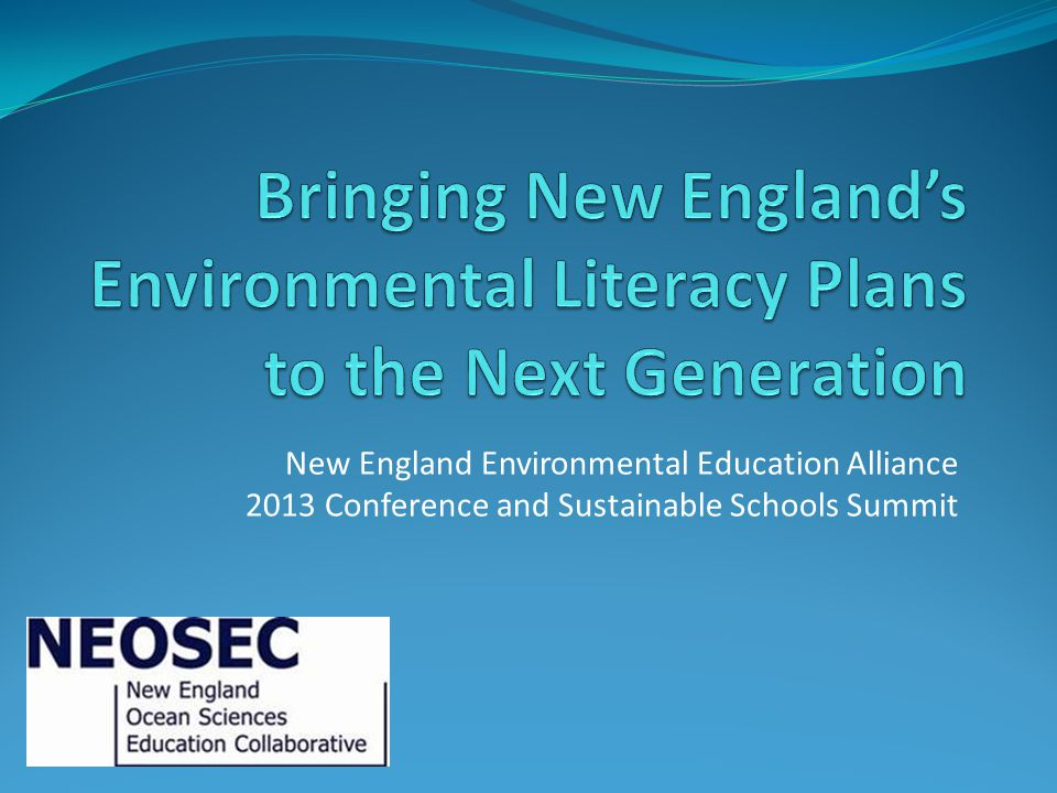 Bringing New England's Environmental Literacy Plans to the Next Generation