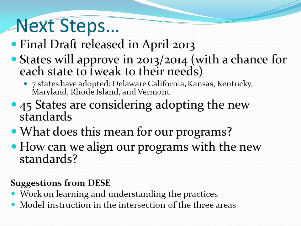 Next Steps… Final Draft released in April 2013