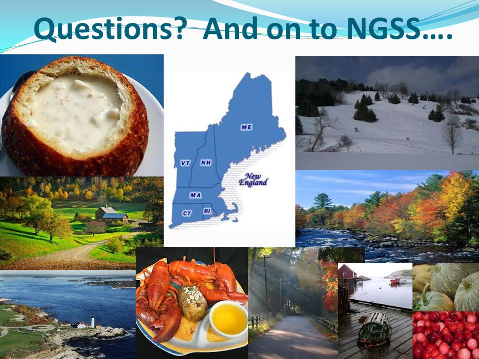 Questions And on to NGSS….